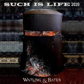 5DD452 - 5Such-is-Life-2020-Watling-Bates-Single-Cover
